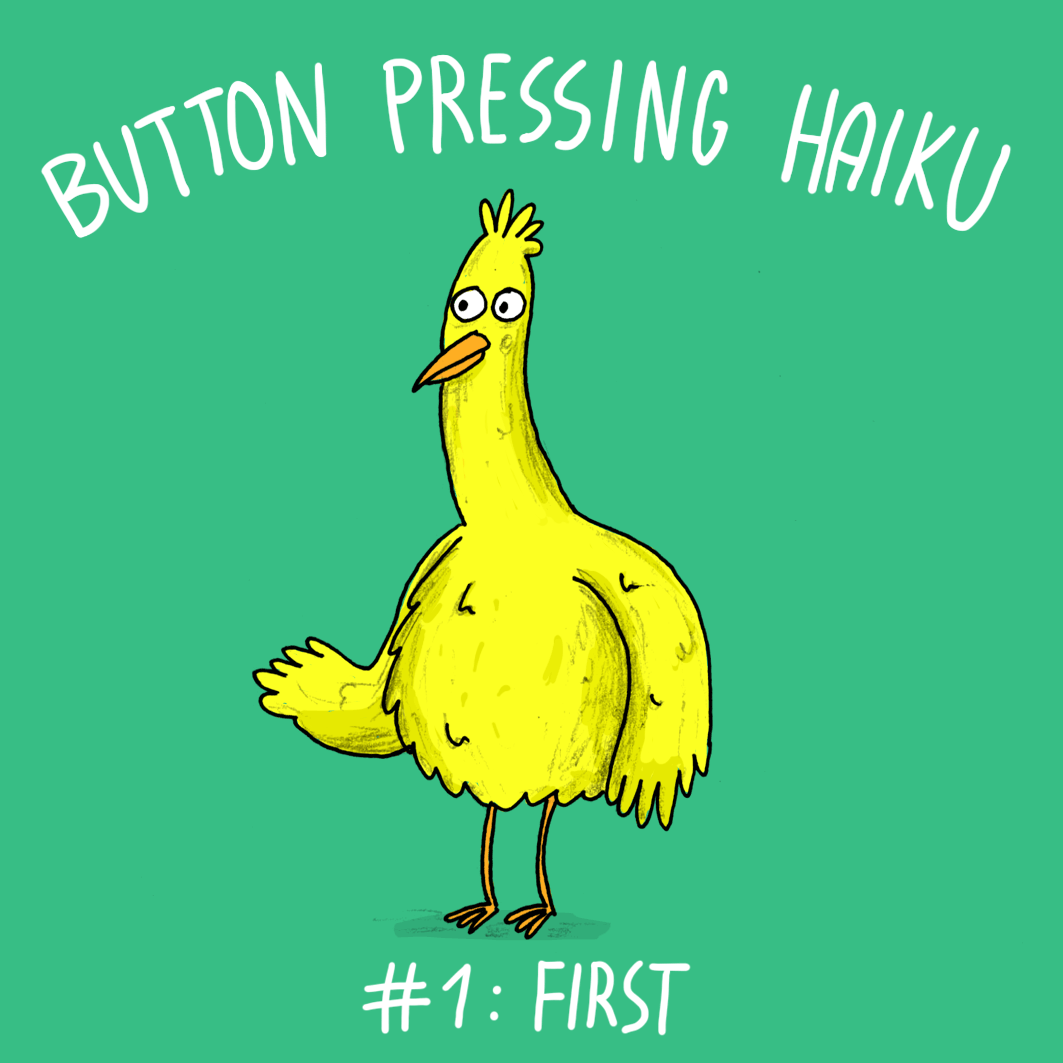 Button Pressing Haiku