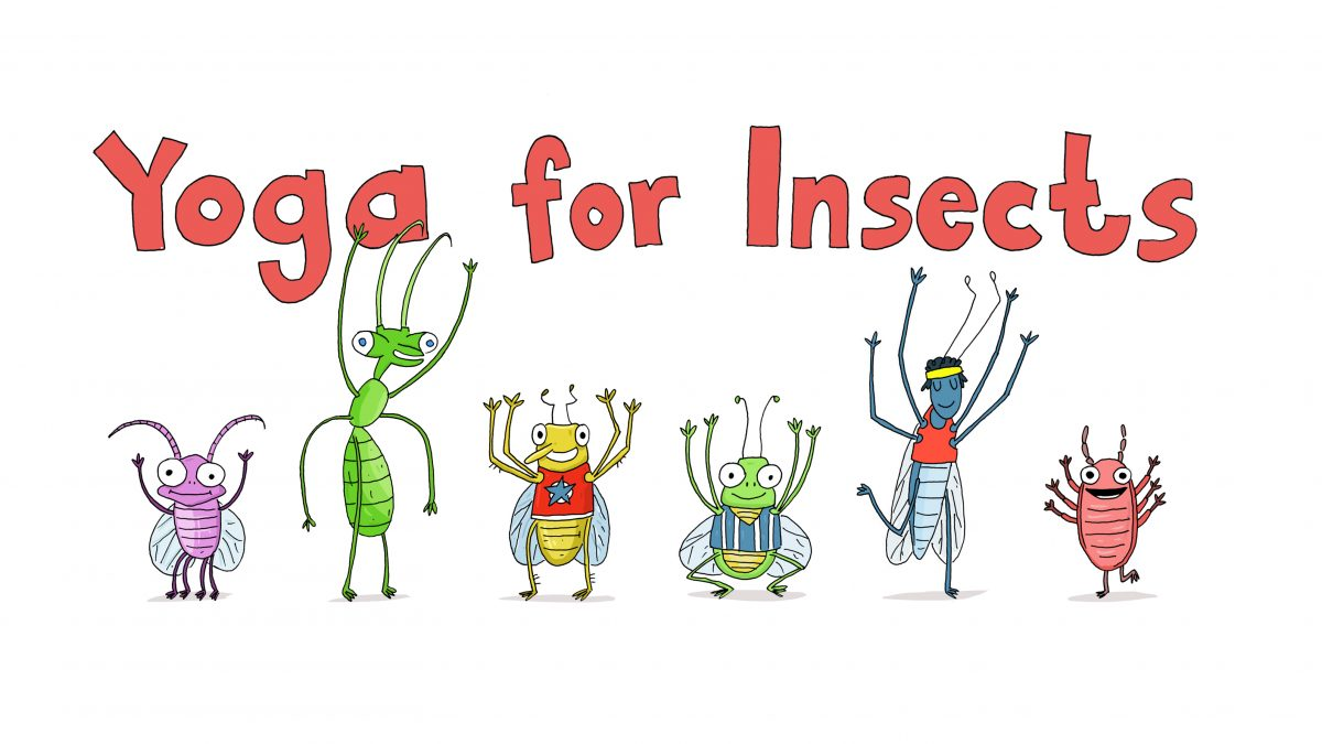Yoga for Insects
